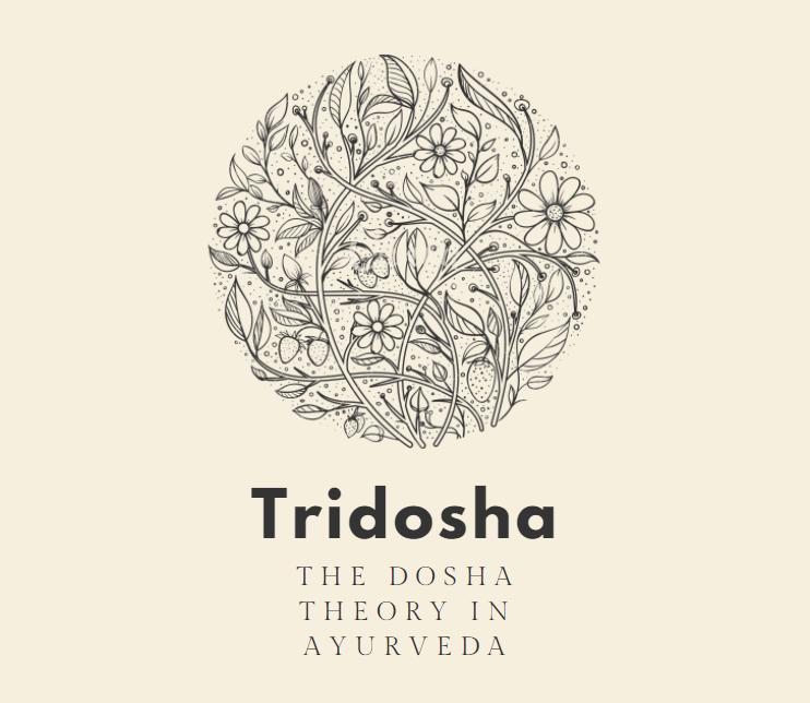 Tridosha - Ayurvedic Doshas